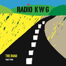 Radio KWG The Road Part Two