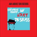 Geoff Allnutt An Adult Dr Seuss